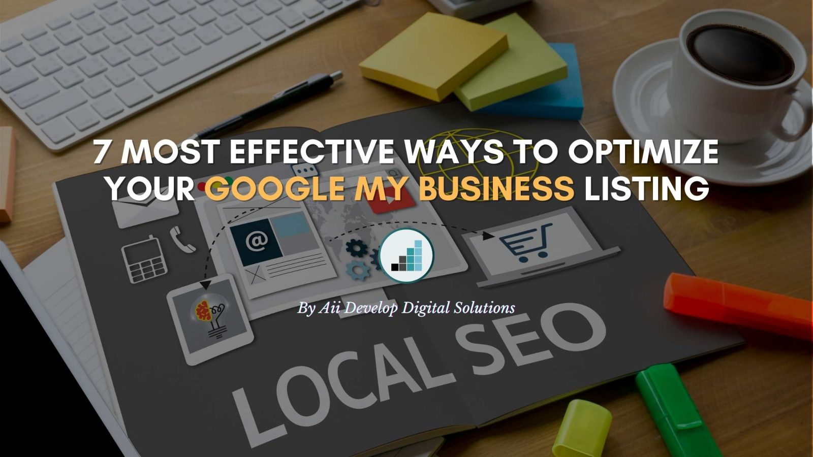 Google My Business Optimization For Local SEO