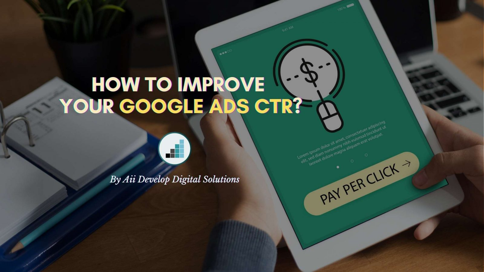 Improve google ads ctr