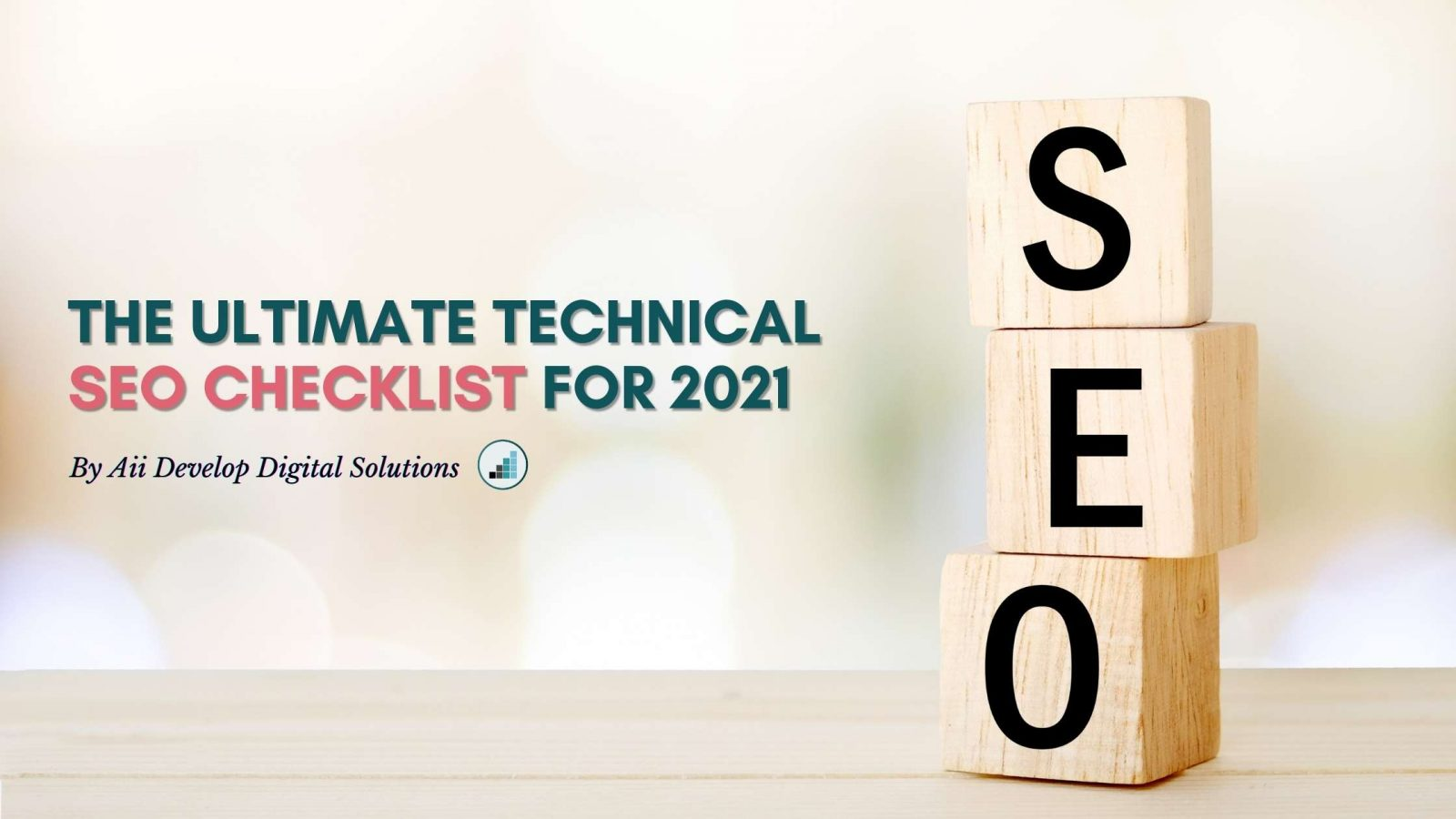 Technical SEO Checklist for 2021